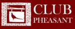 Club Pheasant